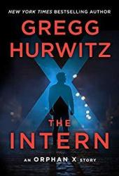 The Intern (Orphan X, #3.5) Pdf Book