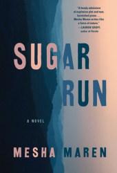 Sugar Run Pdf Book