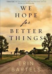 We Hope for Better Things Pdf Book