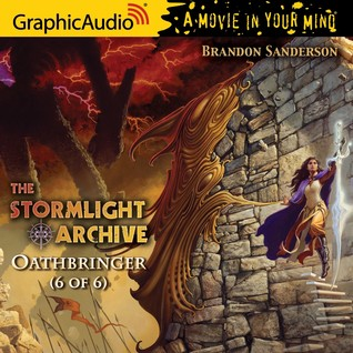 Oathbringer (Stormlight Archive #3, Part 6 of 6)