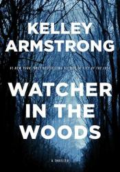 Watcher in the Woods (Rockton, #4) Pdf Book