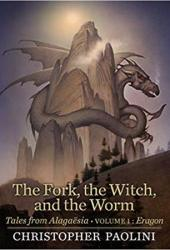 The Fork, the Witch, and the Worm: Eragon (Tales from Alagaësia #1; The Inheritance Cycle World) Pdf Book