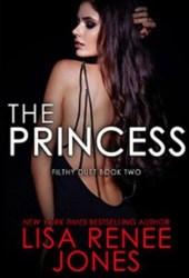 The Princess (Filthy Duet, #2) Pdf Book