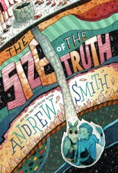 The Size of the Truth (Sam Abernathy #1) Pdf Book