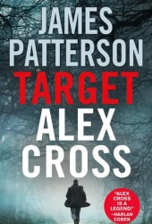Target: Alex Cross (Alex Cross, #26) Book Pdf