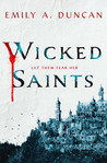 Wicked Saints (Something Dark and Holy, #1)