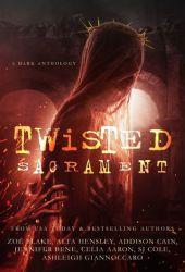 Twisted Sacrament Pdf Book