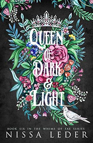 Queen of Dark and Light (Whims of Fae, #6)