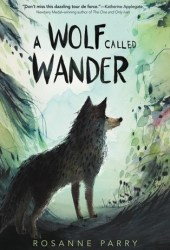 A Wolf Called Wander Pdf Book