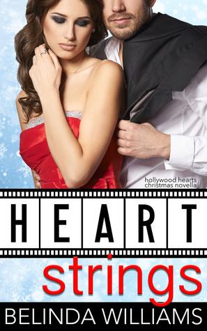 Heartstrings (Hollywood Hearts, Christmas Novella)