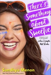 There's Something About Sweetie Pdf Book