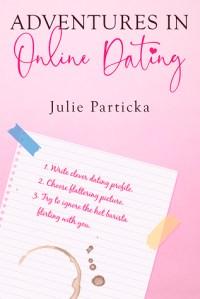 Adventures in Online Dating cover