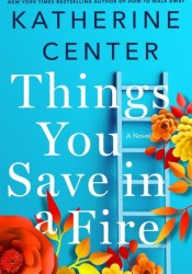 Things You Save in a Fire Pdf Book