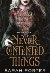 Never-Contented Things Pdf Book