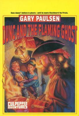 Dunc and the Flaming Ghost (Culpepper Adventures, #7)