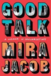 Good Talk: A Memoir in Conversations Pdf Book