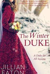The Winter Duke (A Duke for All Seasons #1) Pdf Book
