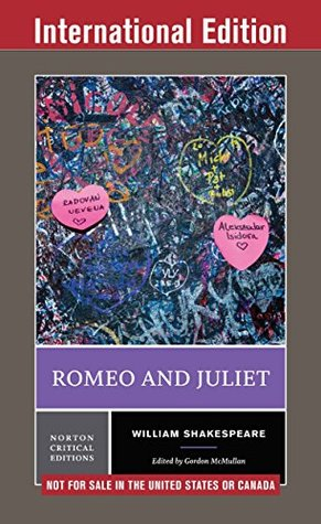Romeo and Juliet (International Student Edition) (Norton Critical Editions)