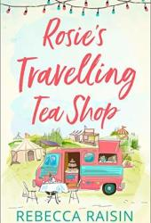 Rosie's Travelling Tea Shop Pdf Book