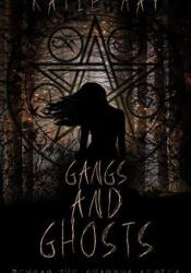 Gangs And Ghosts (Beyond The Shadows, #1) Pdf Book