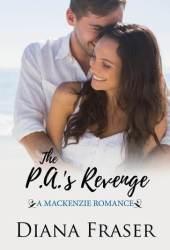 The PA's Revenge (The Mackenzies, #2)