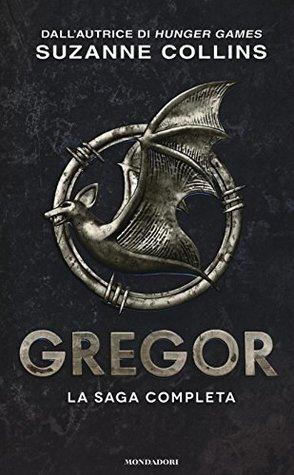 Gregor. La saga completa: La prima profezia-La profezia del flagello-La profezia del sangue-La profezia segreta-La profezia del tempo
