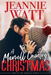 A Marvell Country Christmas (Men of the Marvell Ranch #1) Pdf Book