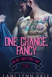 One Chance, Fancy (Bear Bottom Guardians MC, #5) Pdf Book