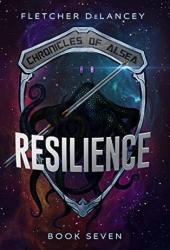 Resilience (Chronicles of Alsea #7)