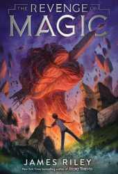 The Revenge of Magic (The Revenge of Magic, #1) Pdf Book