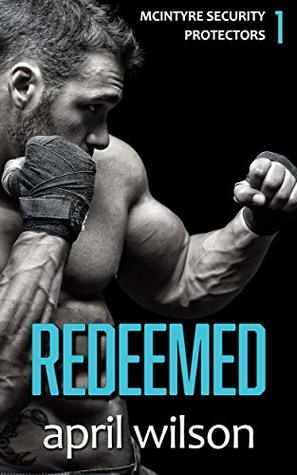 Redeemed (McIntyre Security Protectors #1)