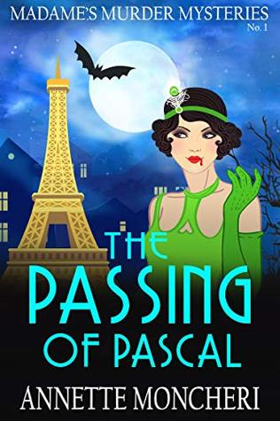 The Passing of Pascal (Madame's Murder Mysteries, #1)