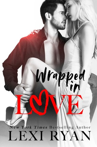 BLOG TOUR:  WRAPPED IN LOVE by Lexi Ryan