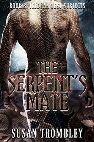 The Serpent's Mate (Iriduan Test Subjects Book 3)