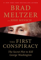 The First Conspiracy: The Secret Plot to Kill George Washington Pdf Book