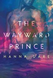 The Wayward Prince (Mind + Machine #2) Pdf Book