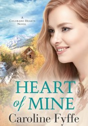Heart of Mine (Colorado Hearts, #3) Pdf Book