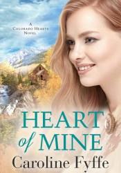 Heart of Mine (Colorado Hearts, #3) Pdf Book