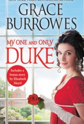 My One and Only Duke (Rogues to Riches, #1) Pdf Book