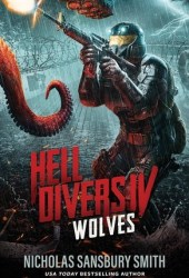 Wolves (Hell Divers, #4) Pdf Book