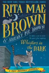 Whiskers in the Dark (Mrs. Murphy #28) Book Pdf