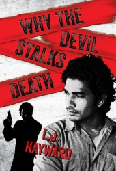 Why the Devil Stalks Death (Death and the Devil, #2) Pdf Book