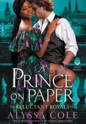 A Prince on Paper (Reluctant Royals, #3) Pdf Book