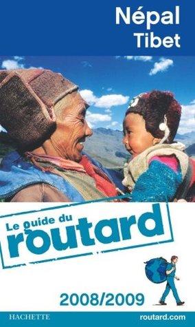 Guides Du Routard Etranger: Guide Du Routard Nepal Tibet