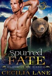 Spurred Fate (Black Claw Ranch, #2) Pdf Book