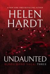 Undaunted (Blood Bond Saga #7-9)