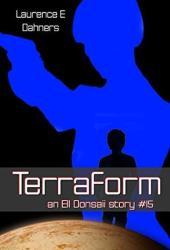 Terraform (an Ell Donsaii story #15) Book Pdf