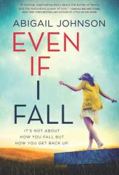 Even If I Fall Pdf Book