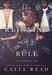 The Reigning and the Rule (Surviving Time, #2) Pdf Book