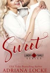 Sweet (Landry Family #6)